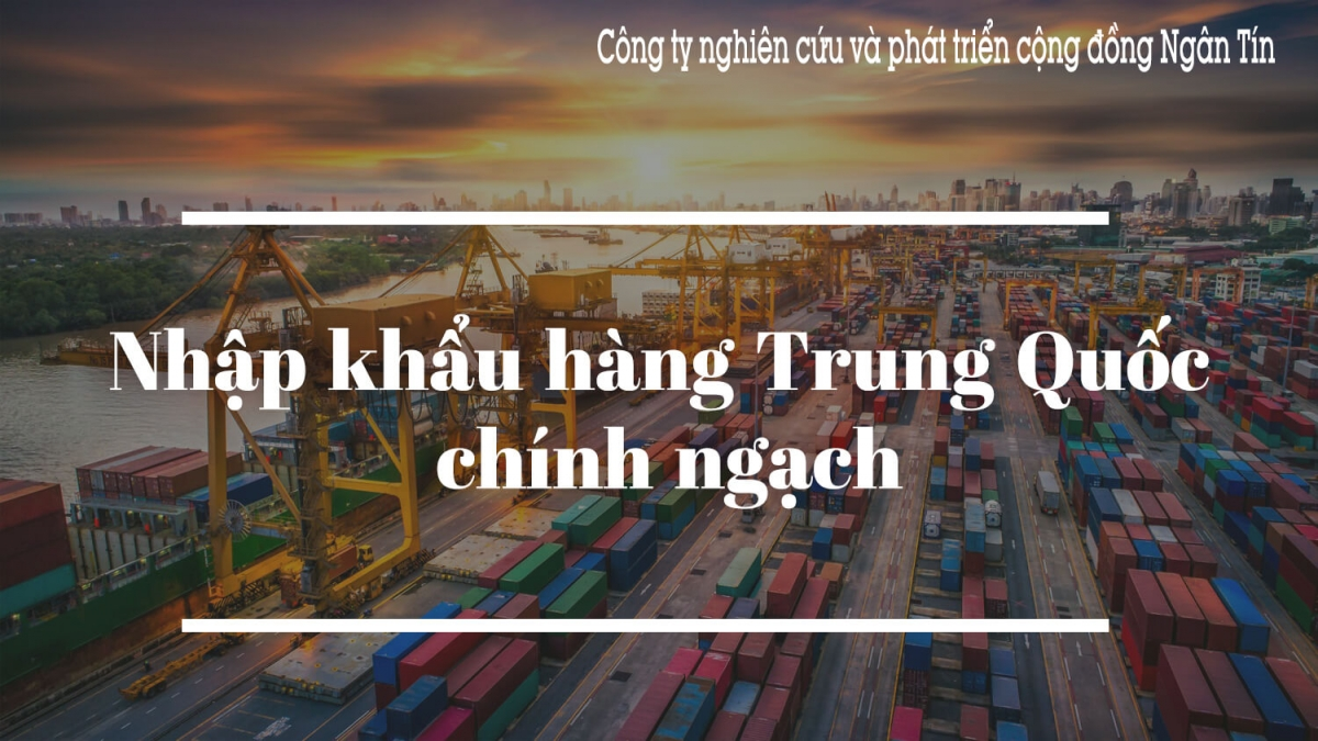 Nhập hàng Trung Quốc chính ngạch